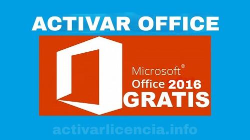 Activar Office 2016 en Windows 10 para siempre