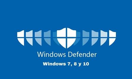 Activar Windows Defender [W 7 8 y 10]